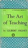 The Art of Teaching (0394700015) by Highet, Gilbert