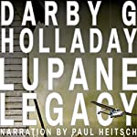 The Lupane Legacy: Joshua Denham and Devon Kerr, Book 1 | Darby G. Holladay
