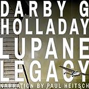 The Lupane Legacy: Joshua Denham and Devon Kerr, Book 1 | Darby G. Holladay