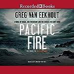 Pacific Fire | Greg van Eekhout