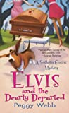 Elvis and The Dearly Departed (A Southern Cousins Mystery)