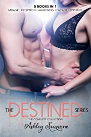 Destined Series Box Set: Mirage, Inception, Awakening, Facade and Epiphany