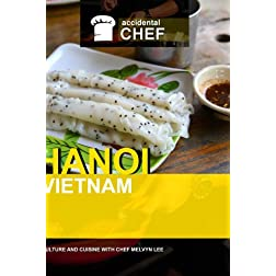 Accidental Chef Hanoi, Vietnam