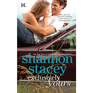 Exclusively Yours | [Shannon Stacey]