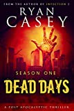 Dead Days: Season One (Dead Days Box Set Book 1)