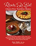 img - for Ready, Set, Eat! Gluten-Free Nutrition Basics book / textbook / text book
