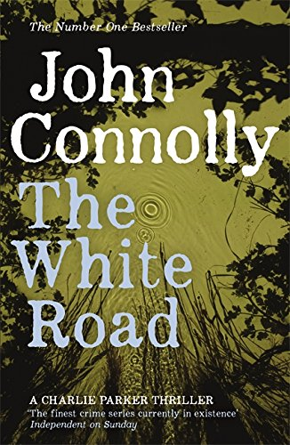 The White Road (Charlie Parker, #4)