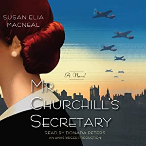 Mr. Churchill's Secretary: A Maggie Hope Novel, Book 1 | [Susan Elia MacNeal]