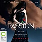 Passion (       UNABRIDGED) by Lauren Kate Narrated by Justine Eyre
