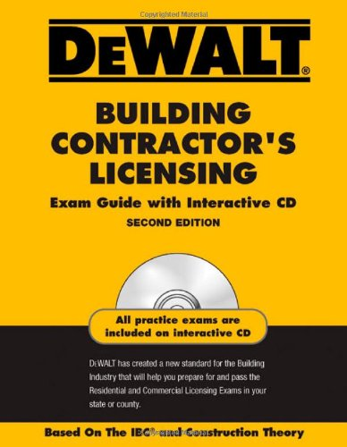 DEWALT Building Contractor's Licensing Exam Guide with Interactive CD, 2nd edition - DEWALT - DE-097974038X - ISBN: 097974038X - ISBN-13: 9780979740381