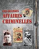 echange, troc Renaud Thomazo - Les grandes affaires criminelles