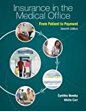 img - for Insurance in the Medical Office: From Patient to Payment book / textbook / text book