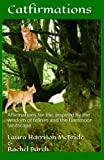 img - for Catfirmations: Affirmations for life, inspired by the wisdom of felines and the Dartmoor landscape book / textbook / text book