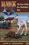 The Case of the Car-Barkaholic Dog #17 (Hank the Cowdog) (014130393X) by Erickson, John R.