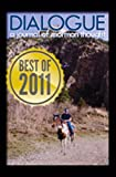 img - for Dialogue Best of 2011 Compilation book / textbook / text book