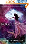 Waterfire Saga, Book Two: Rogue Wave...