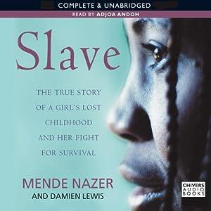 Slave | [Mende Nazar, Damien Lewis]