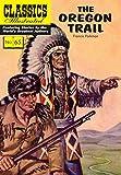 Image of The Oregon Trail (Classics Illustrated)