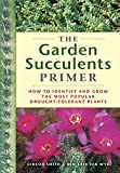 img - for The Garden Succulents Primer book / textbook / text book