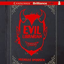 Evil Librarian (       UNABRIDGED) by Michelle Knudsen Narrated by Emily Foster