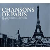 Platinum Collection : Chansons de Paris (Coffret 3 CD)