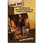 Dear Dad[ DEAR DAD ] by Marley, KY-Mani (Author ) on Feb-01-2010 Paperback