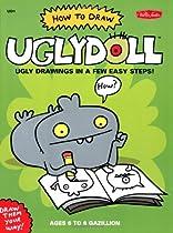 How to Draw Uglydoll (Uglydoll Series) Ebook & PDF Free Download
