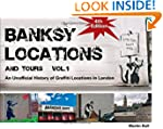 Banksy Locations (& Tours) Vol 1: An...