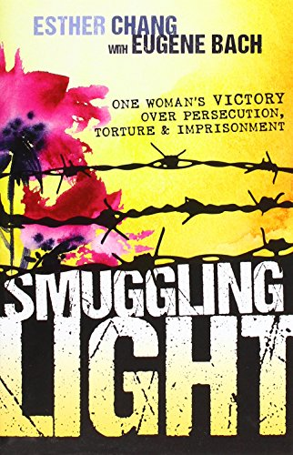 smuggling-light-one-womans-victory-over-persecution-torture-and-imprisonment
