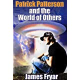 Patrick Patterson and the World of Othersby James Fryar
