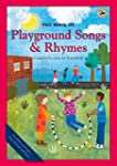 The Book of Playground Songs and Rhymes