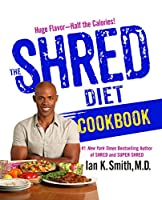 The Shred Diet Cookbook Front Cover