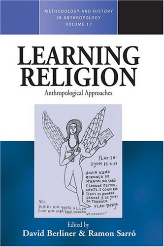 Learning Religion (Methodology & History in Anthropology) (Methodology and History in Anthropology)