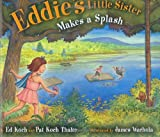 img - for Eddie's Little Sister Makes a Splash book / textbook / text book