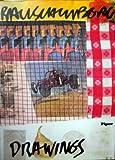 "Robert Rauschenberg: Zeichn., Gouachen, Collagen 1949-1979 : [Kunsthalle Tubingen, 5. Mai-24. Juni 1979 : Katalog d. Ausstellung ""Robert Rauschenberg ... Kunst der Gegenwart ; Bd. 3) (German Edition) (349202503X) by Rauschenberg, Robert"