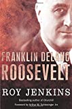 Roosevelt (0330432060) by Jenkins, Roy