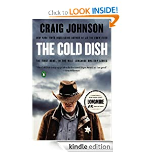 Kindle Daily Deal: The Cold Dish, by Craig Johnson. Publisher: Penguin (December 29, 2004)