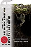 img - for Silence of the Grave: A Thriller (An Inspector Erlendur Series) book / textbook / text book