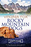 Rocky Mountain Dogs (Rocky Mountain Serie)