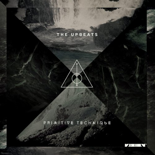 The Upbeats – Primitive Technique (2013) [FLAC]