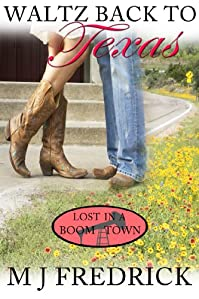 Waltz Back To Texas by MJ Fredrick ebook deal