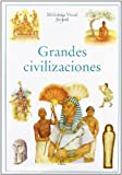 Grandes Civilizaciones/  Ancient Worlds (Biblioteca Visual Juvenil / Juvenile Visual Library) (Spanish Edition)