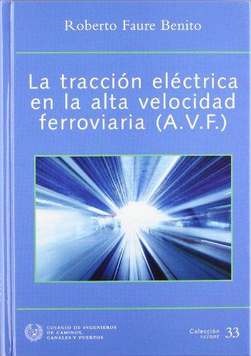 LA TRACCION ELECTRICA EN LA ALTA VELOCIDAD FERROVIARIA