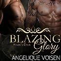 Blazing Glory: Havoc's Crew, Book 1 Audiobook by Angelique Voisen Narrated by Peter Verbena