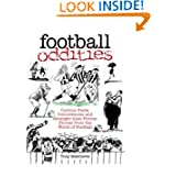 Football Oddities: Curious Facts, Coincidences and Stranger-Than-Fiction Stories from the World of Football