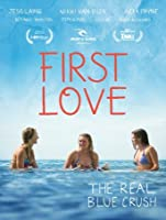 First Love [HD]
