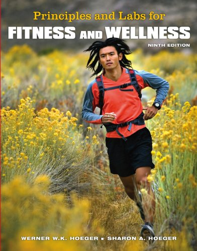 Principles and Labs for Fitness and Wellness (with Personal Daily Log)