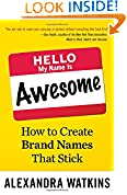 #8: Hello, My Name Is Awesome: How to Create Brand Names That Stick (BK Business)