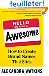 Hello, My Name Is Awesome: How to Cre...