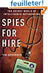 Spies for Hire: The Secret World of I...